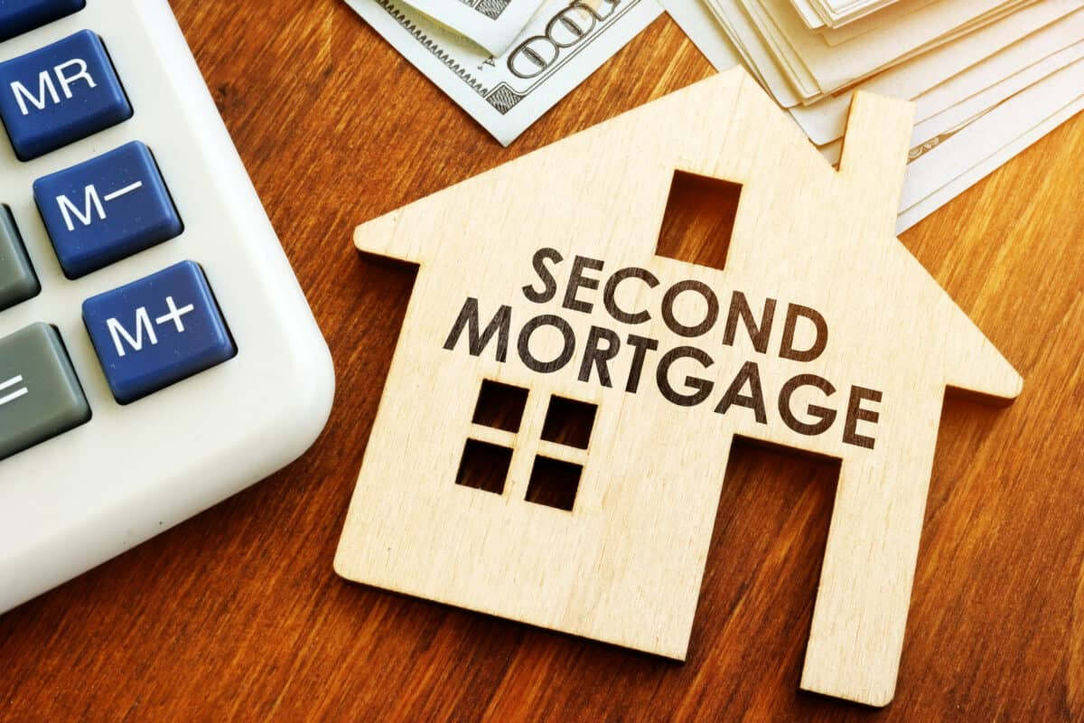 WHY A SECOND MORTGAGE MAY BE YOUR FIRST CHOICE